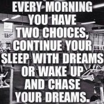 Let's get it! Chase your dreams tomorrow. 💪🏼💪🏼💪🏼☝🏼️☝🏼☝🏼 ____________ #heandshefitness #chaseyourdreams #dreamchaser #fitnessmeme #fitnessquotes