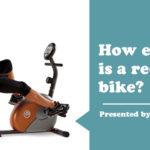 How effective is a recumbent bike?