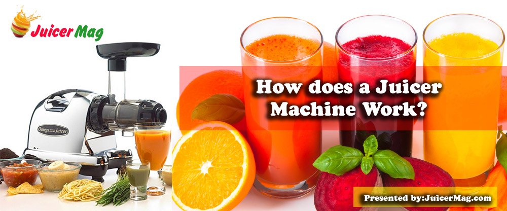 juicer machine how does it work
