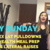 Lat Pulldowns with Bowflex + Sunday Food Prep + Couples Lateral Raises