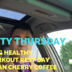 Staying Healthy + Rest Day, No Working Out + Michigan Cherry Coffee - He and She Fitness