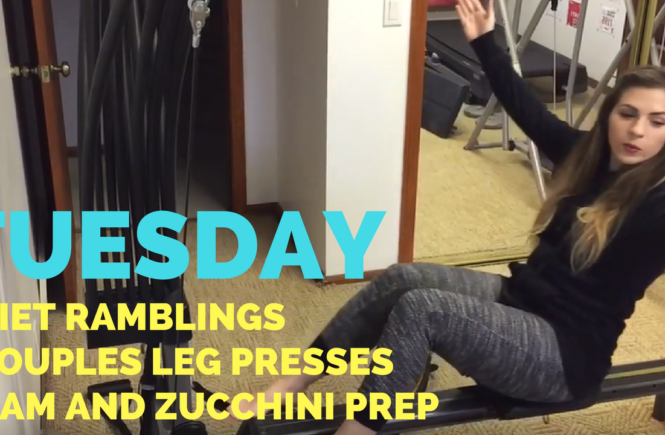 Diet Ramblings + Couples Leg Presses + Ham and Zucchini Prep