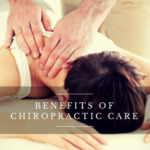 Benefits of Chiropractic Care You May Not Be Aware Of