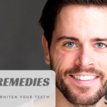 Home Remedies to Naturally Whiten Your Teeth
