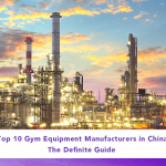 Top 10 Gym Equipment Manufacturers in China (2020)